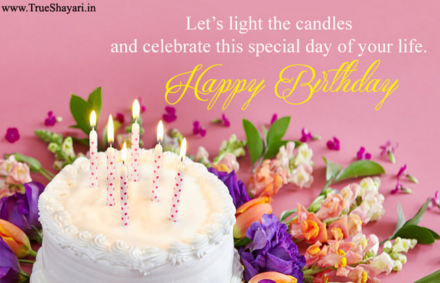 Happy Birthday Wishes English Shayari ~ Happy birthday images in hindi english shayari wishes quotes