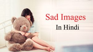 Sad Images Hindi