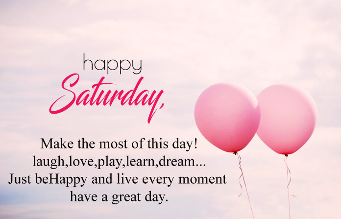 Happy Saturday Wishes in English