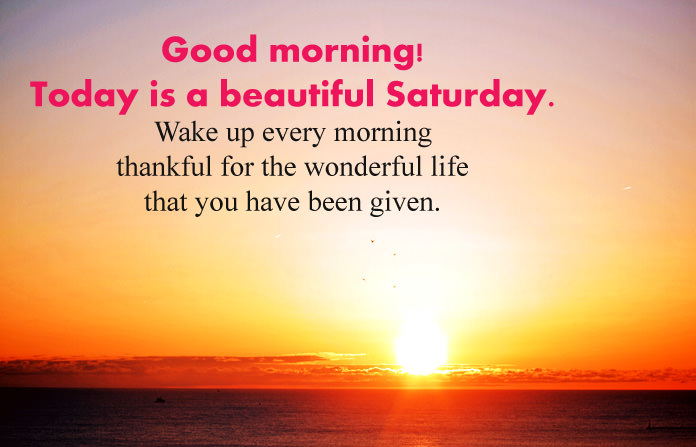 Saturday Good Morning Wishes Pics