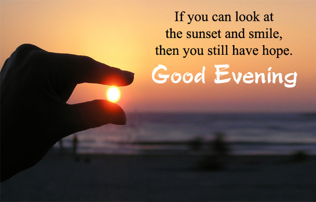 Good Evening Quotes and Sayings