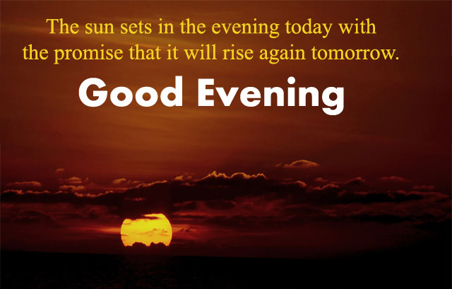 Inspirational Good Evening Quote