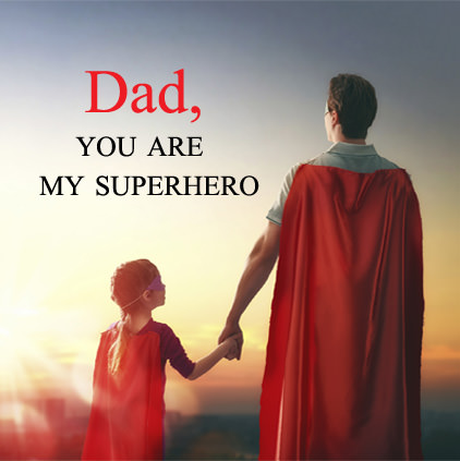 Dad You Are My SuperHero Images