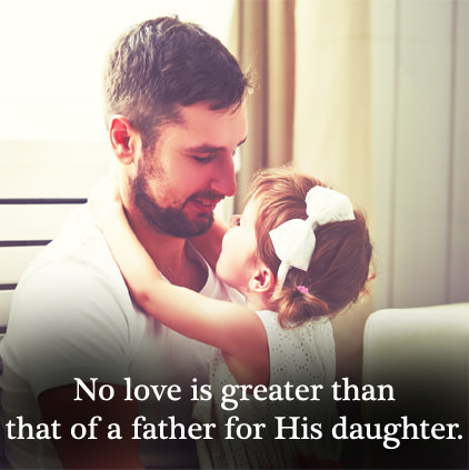 No One Greater than Father''s Love Quotes From Daughter DP