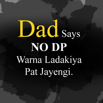 Dad Said NO DP
