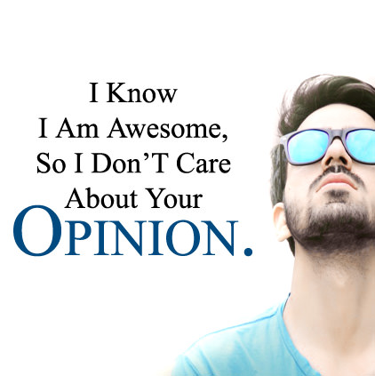 I Don't Care Your Opinion Attitude Images