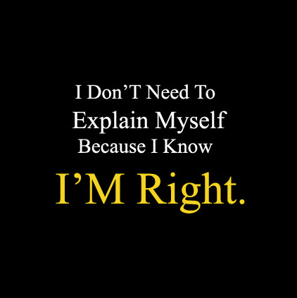 I am Always Right Attitude Pictures