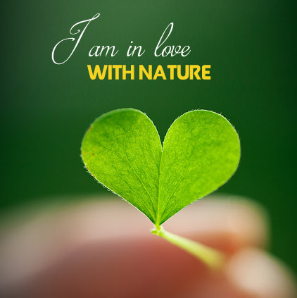 I am in Love with Nature