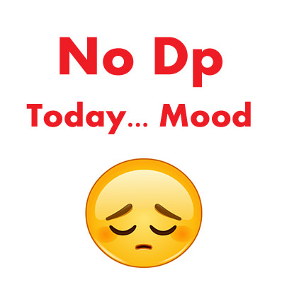 Sad Mood NO DP Images
