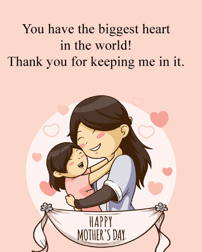 Biggest Heart of Mother - Quote for Mom's Day