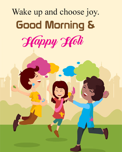 Good Morning Happy Holi