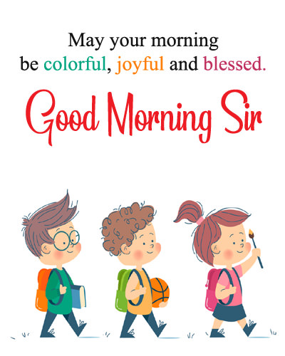 Good Morning Images for Sir from Students