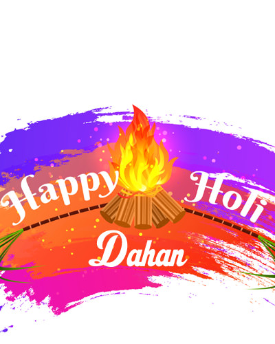 Happy Holi Dahan 2020