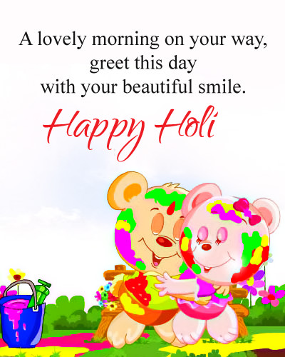 Happy Holi with Good Morning Wishes