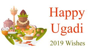 Happy Ugadi 2019 Wishes