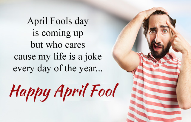 Life is Joke April Fool Msg