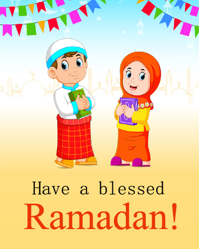 Have a Blessed Ramadan