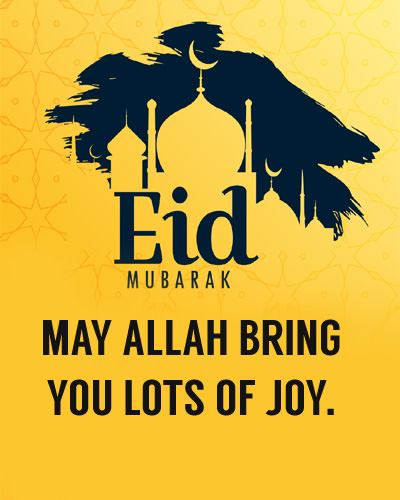 May Allah Bring You Joy Eid Wishes