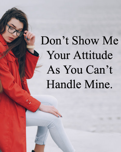 1 Liner Status about Attitude By Girl