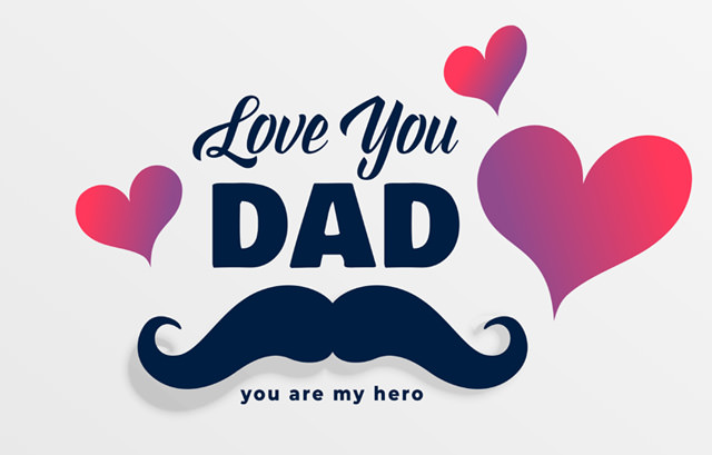 Love You Dad - You Are My Hero
