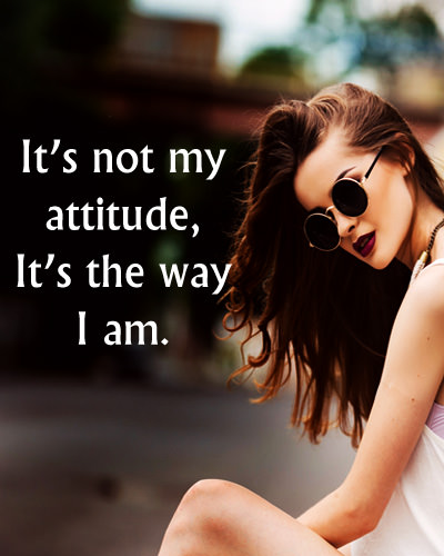 Quotes about Girl Attitude