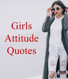 Girls Attitude Quotes