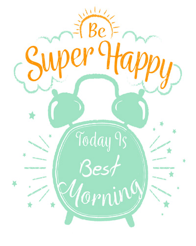 Today is Best Morning