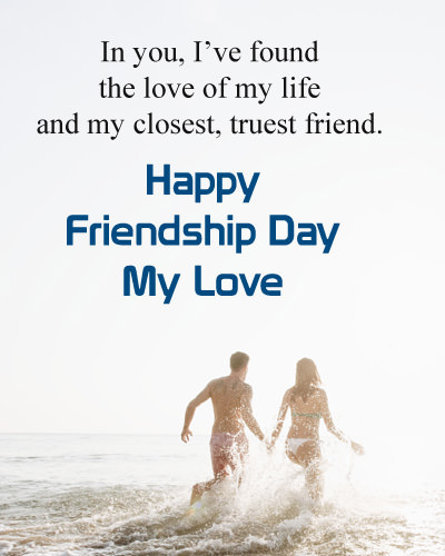 Best Love Quotes for Boyfriend on Friendship Day