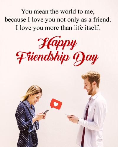 Friendship Day I Love You Messages for Girlfriend
