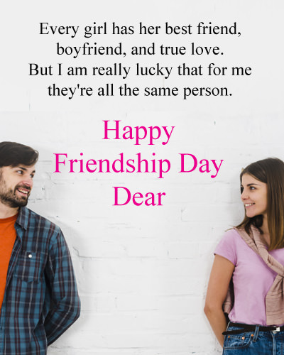 Happy Friendship Day Wishes Lines for Best Friend cum Boyfriend