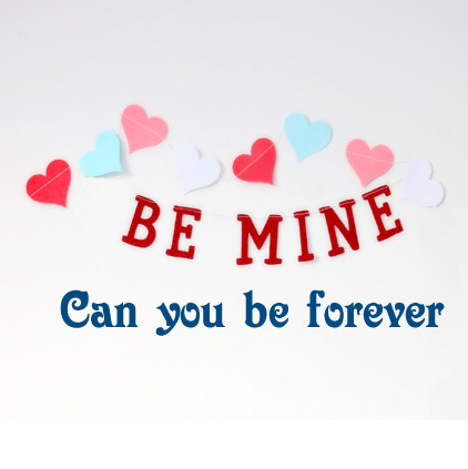 Be Mine Whatsapp DP
